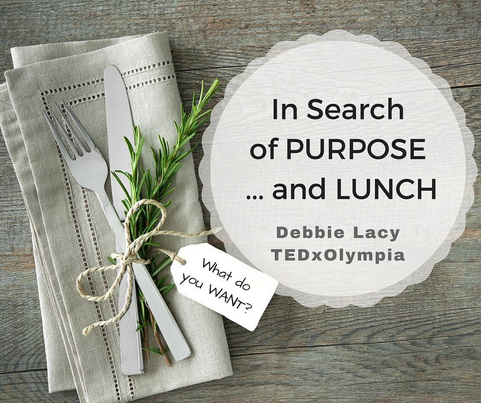 In Search of Purpose and Lunch